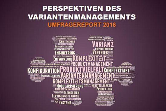 Variantenmanagement 2016 – Zukunft Umfragereport 2016